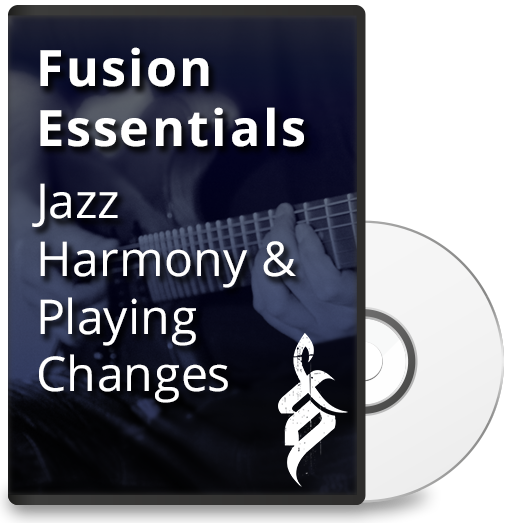 Fusion Essentials: Jazz Harmony & Playing Over Changes