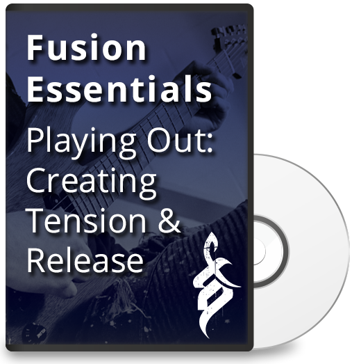 Fusion Essentials: Playing Outside Creating Tension & Release